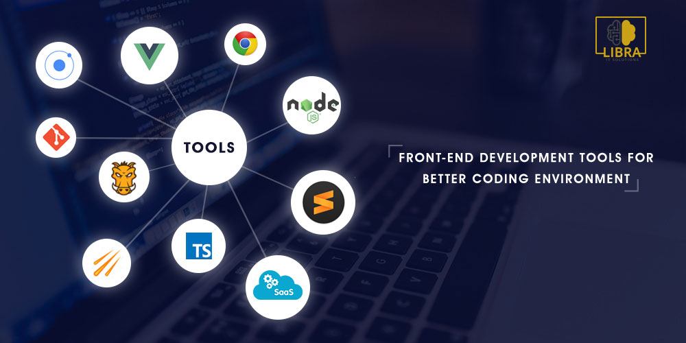 Top 10 Front-End Tools for Web Development in 2019